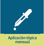 Aplicación tópica mensual